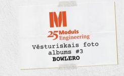 """Vēsturiskais foto albums"" – Bowlero"