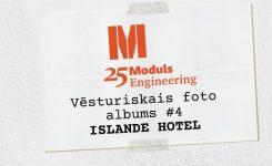 """Vēsturiskais foto albums"" – Islande Hotel"